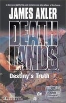 Destiny's Truth (Deathlands)
