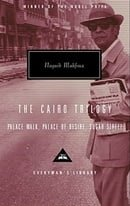 The Cairo Trilogy: Palace Walk, Palace of Desire, Sugar Street (Everyman's Library)