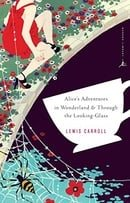 Alice's Adventures in Wonderland & Through the Looking-Glass (Modern Library Classics)