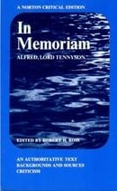 In Memoriam: An Authoritative Text, Backgrounds and Sources, Criticism (Norton Critical Edition)