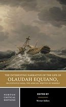 The Interesting Narrative of the Life of Olaudah Equiano (Norton Critical Editions)
