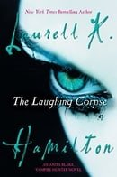 The Laughing Corpse (Anita Blake, Vampire Hunter, Book 2)