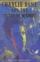 Charlie Bone and the Castle of Mirrors (Children of the Red King, Book 4)