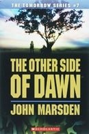 Other Side Of Dawn (The Tomorrow Series, Book 7)