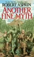 Another Fine Myth (MythAdventures, Book 1)