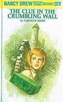 The Clue in the Crumbling Wall (Nancy Drew No. 22)