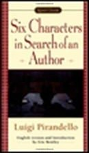 Six Characters in Search of an Author (Signet Classics)