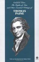 Common Sense, The Rights of Man, and Other Essential Writings of Thomas Paine