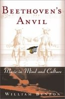 Beethoven's Anvil: Music In Mind And Culture
