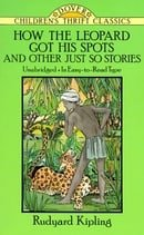 How the Leopard Got His Spots and Other Just So Stories (Dover Children's Thrift Classics)