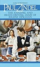 Amazing and Death Defying Diary of Eugene Dingman