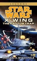 The Krytos Trap (Star Wars: X-Wing Series, Book 3)