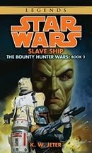 Star Wars: The Bounty Hunter Wars - Slave Ship