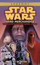 Star Wars: The Bounty Hunter Wars - Hard Merchandise