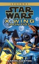 Iron Fist (Star Wars: X-Wing Series, Book 6)