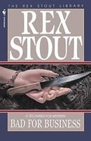 Bad for Business (Rex Stout Library)