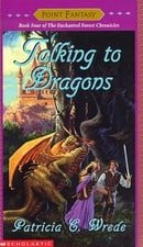Talking to Dragons (Enchanted Forest Chronicles)