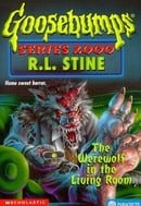 The Werewolf in the Living Room (Goosebumps Series 2000, No 17)