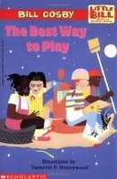 The Best Way to Play: A Little Bill Book for Beginning Readers, Level 3 (Oprah's Book Club)
