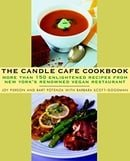 The Candle Cafe Cookbook: More Than 150 Enlightened Recipes from New York's Renowned Vegan Restauran