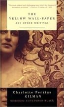 The Yellow Wall-Paper and Other Writings (Modern Library Classics)
