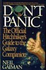 Don't Panic: The Official Hitchhikers Guide to the Galaxy Companion