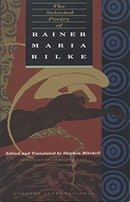 The Selected Poetry of Rainer Maria Rilke (English and German Edition)