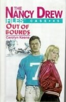 Out of Bounds #45 (Nancy Drew Files)