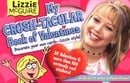 Lizzie McGuire: My Crush-Tacular Book of Valentines: Decorate Your Own Cards-Lizzie Style! (Lizzie M