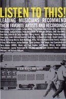 Listen to This: Leading Musicians Recommend Their Favorite Artists and Recordings