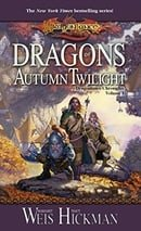 Dragons of Autumn Twilight (Dragonlance: Chronicles #1)