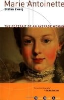 Marie Antoinette: The Portrait of an Average Woman (Grove Great Lives)