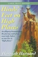 Hinds Feet on High Places (Walker Large Print Books)