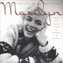 Marilyn: Her Life In Her Own Words: Her Life in Her Own Words : Marilyn Monroe's Revealing LastWords