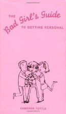 The Bad Girl's Guide to Getting Personal