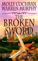 The Broken Sword: King Arthur Returns