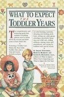 What to Expect The Toddler Years