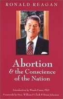 Abortion and the Conscience of the Nation (New edition/issue)