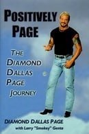 Positively Page: The Diamond Dallas Page Journey