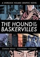 The Hound of the Baskervilles (Illustrated Classics): A Sherlock Holmes Graphic Novel