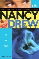 Pit of Vipers (Nancy Drew: All New Girl Detective #18)