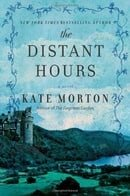 The Distant Hours: A Novel