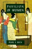 Pavilion of Women (Oriental Novels of Pearl S. Buck)