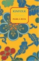Kinfolk (Oriental Novels of Pearl S. Buck)