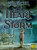 To the Heart of the Storm (Will Eisner Library)