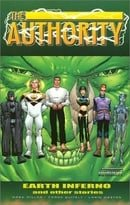 Authority, The: Earth Inferno and Other Stories