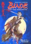 Blade of the Immortal: Vol. 1 - Blood of  a Thousand