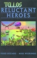 Tellos, Vol.1:  Reluctant Heroes
