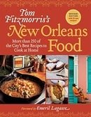 Tom Fitzmorris's New Orleans Food (Revised Edition): More Than 250 of the City's Best Recipes to Coo