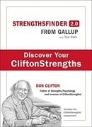StrengthsFinder 2.0: A New and Upgraded Edition of the Online Test from Gallup's 'Now, Discover Your